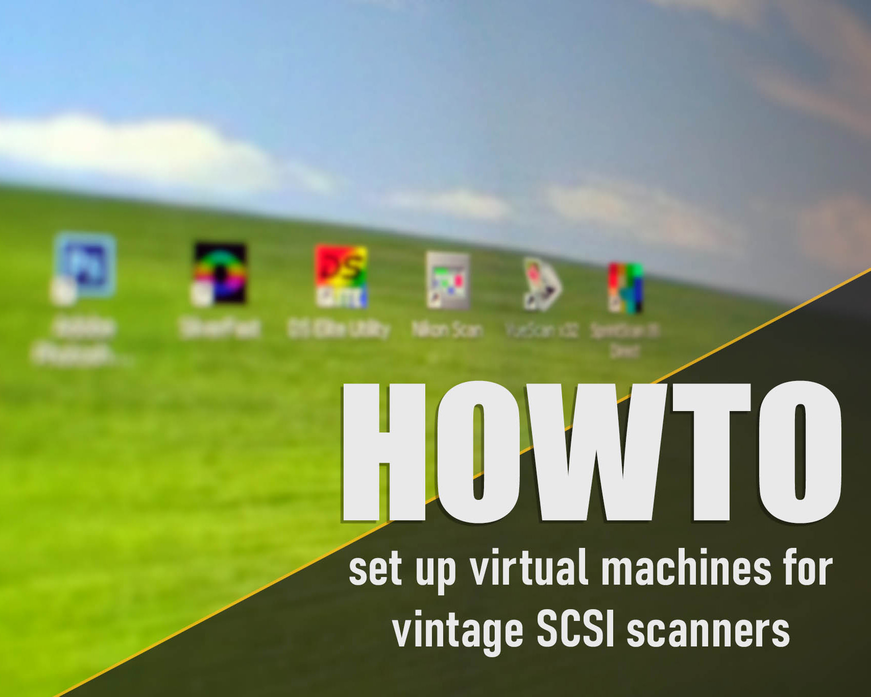 How to set up a virtual machine for vintage SCSI scanners